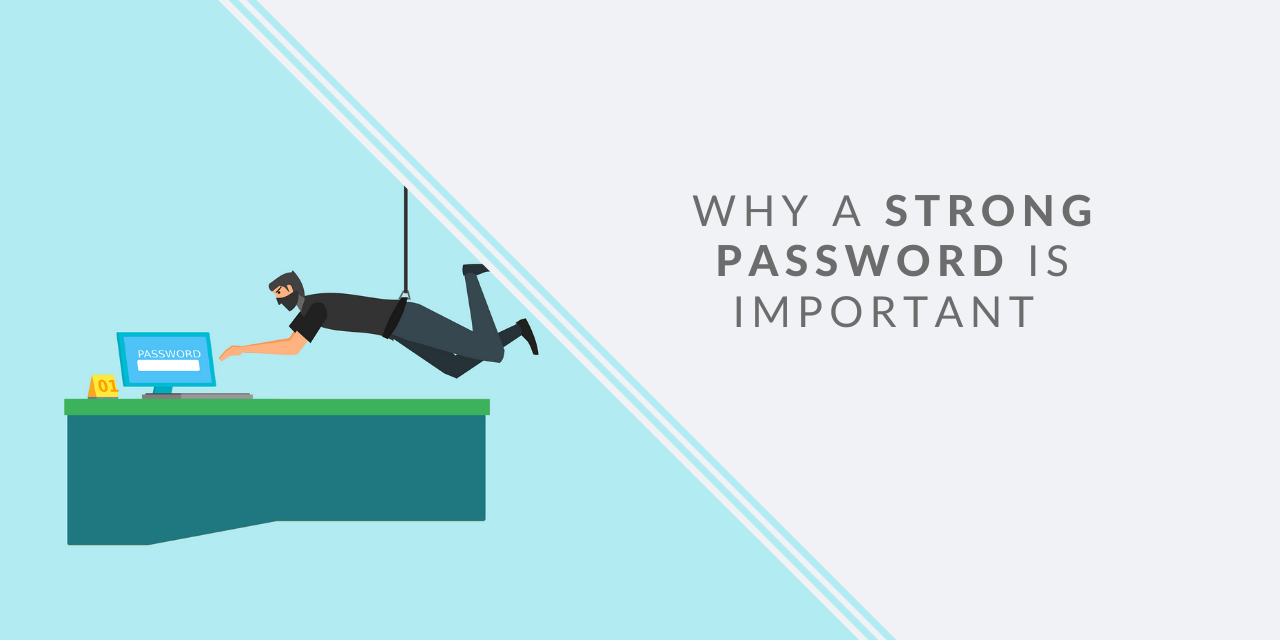 How strong passwords will keep your data secure
