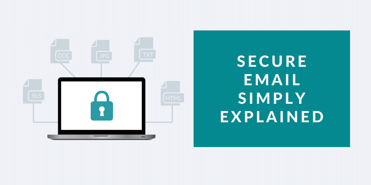 Secure email explained in less than 500 words
