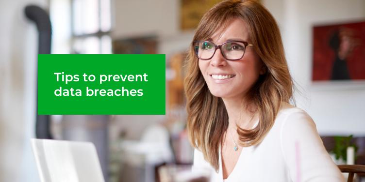 5 Tips to prevent data breaches