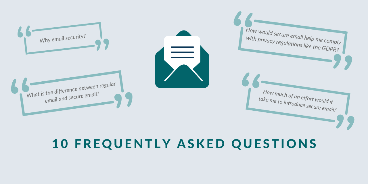 Email security: 10 FAQs and answers