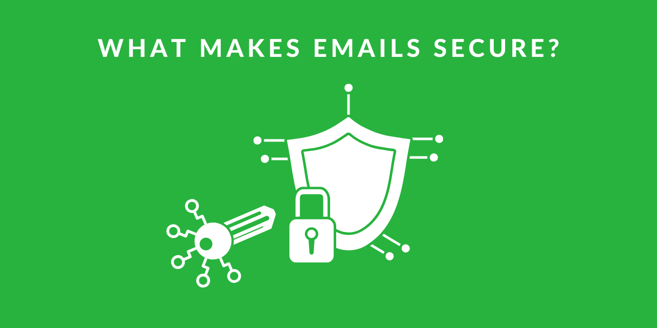 3 Things to keep in mind for your secure email