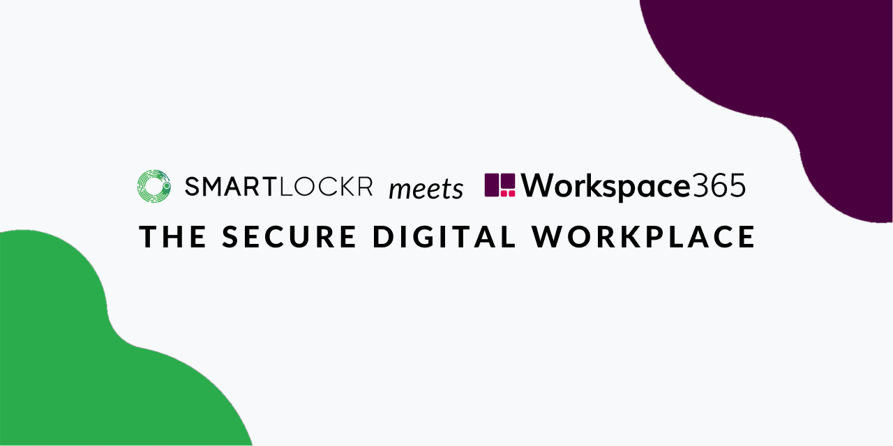 A secure digital workplace with SmartLockr and Workspace 365