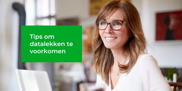 5 Tips om datalekken te voorkomen