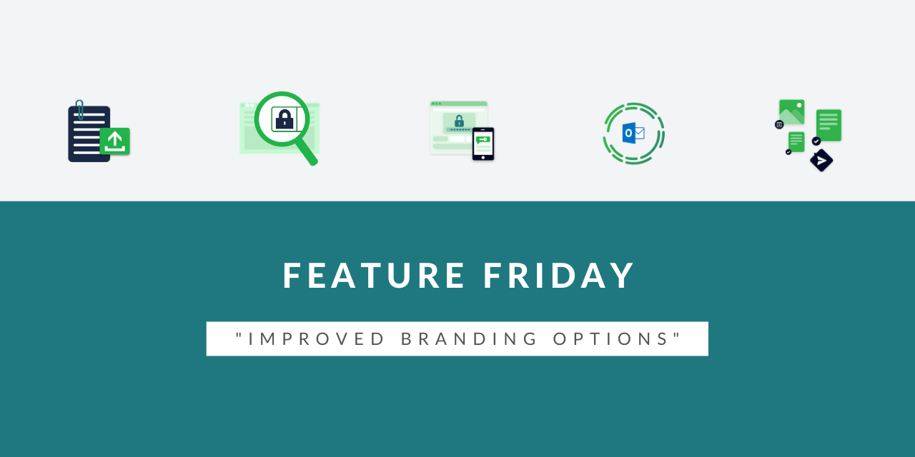 Feature Friday - Improved branding options
