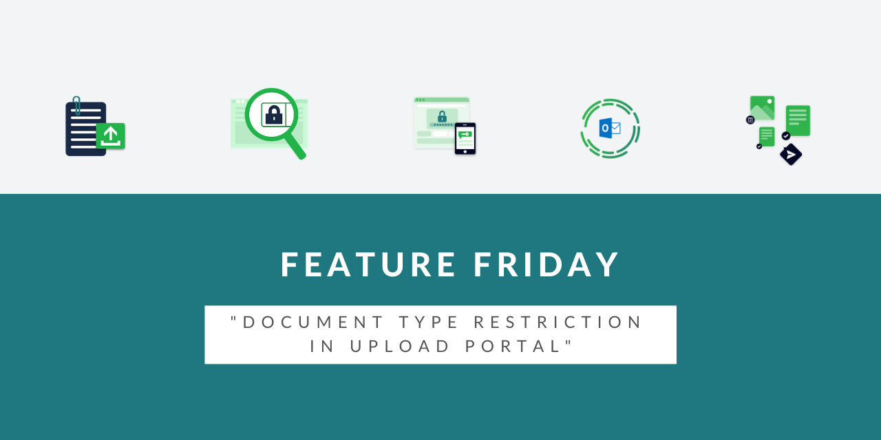 Feature Friday – Document type restriction in upload portal