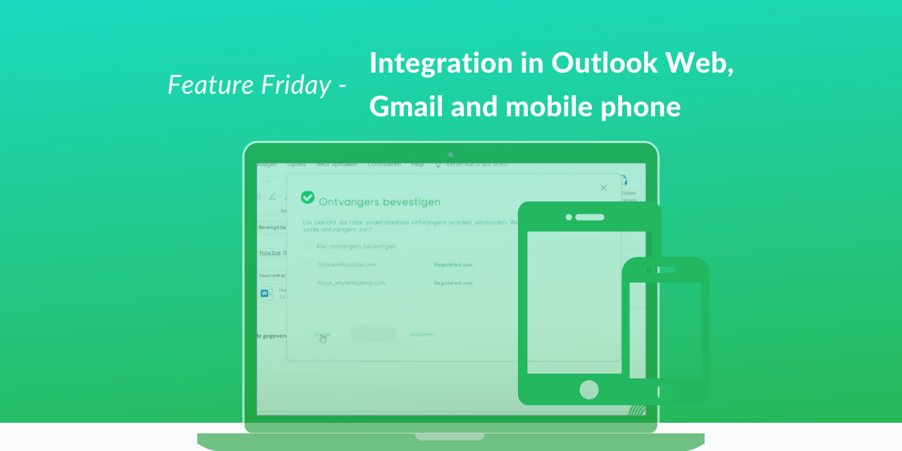 Integration for Outlook in the browser, Gmail and mobile phone