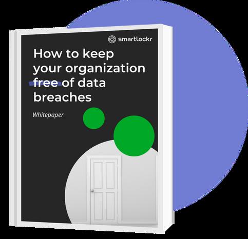 Keep your organisation free of data lekas